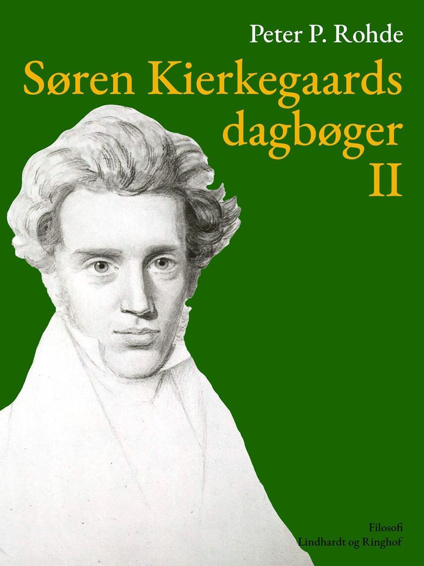 : Søren Kierkegaards dagbøger II