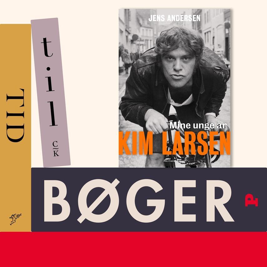 : Jens Andersen : om Kim Larsens unge år. 2