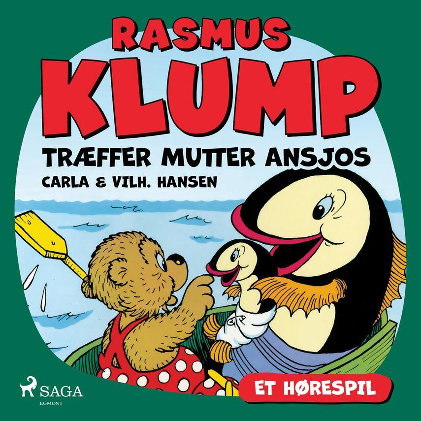 Carla Hansen (f. 1906), Vilh. Hansen (f. 1900): Rasmus Klump træffer Mutter Ansjos (Dramatiseret)