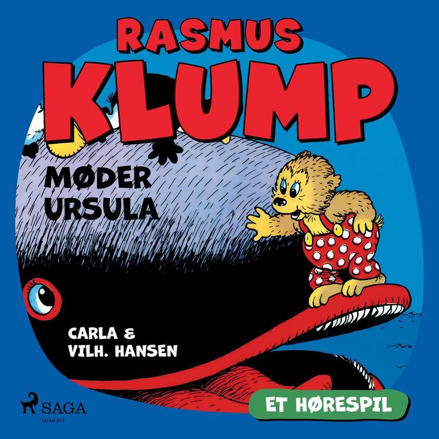 Carla Hansen (f. 1906), Vilh. Hansen (f. 1900): Rasmus Klump møder Ursula (Dramatiseret)