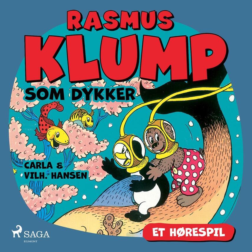 Carla Hansen (f. 1906), Vilh. Hansen (f. 1900): Rasmus Klump som dykker (Dramatiseret)