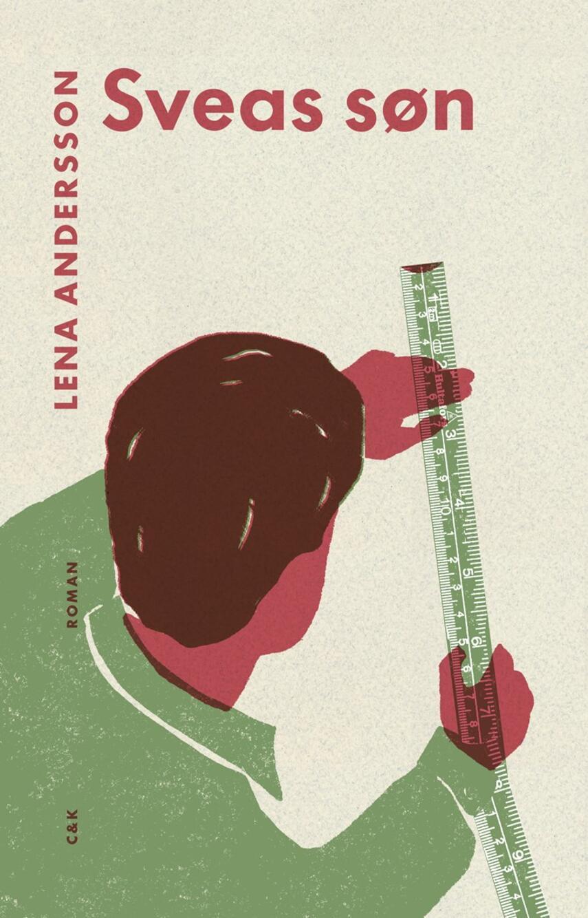 Lena Andersson (f. 1970): Sveas søn : roman