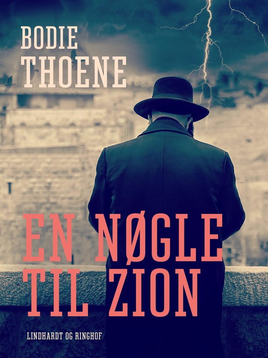 Bodie Thoene: En nøgle til Zion