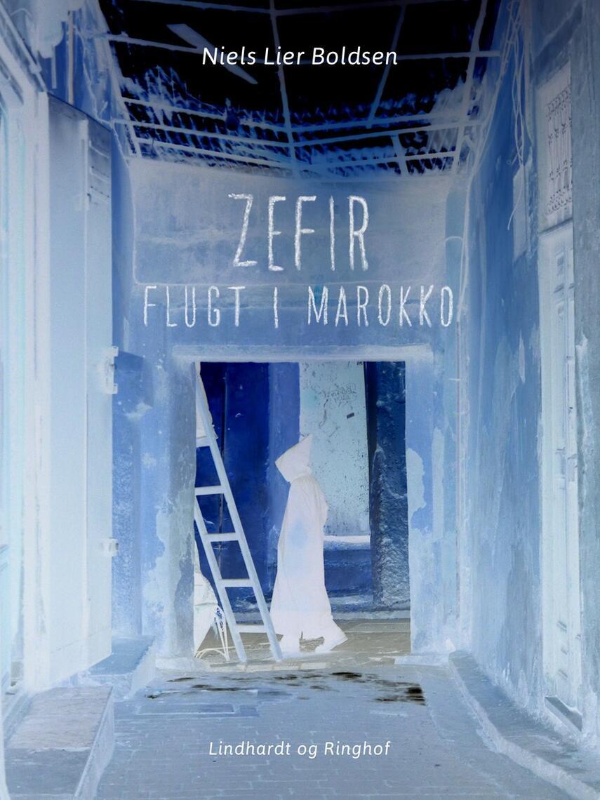 Niels Lier Boldsen: Zefir - flugt i Marokko