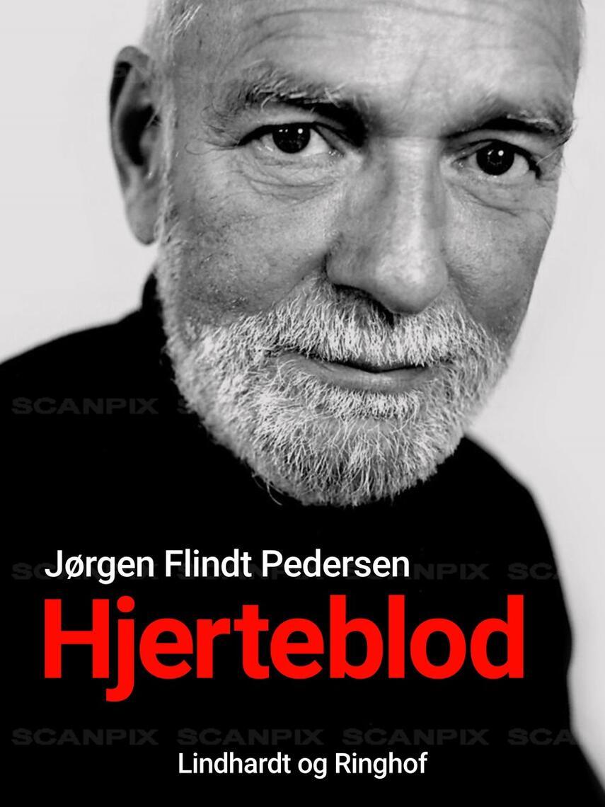 Jørgen Flindt Pedersen: Hjerteblod : erindringer