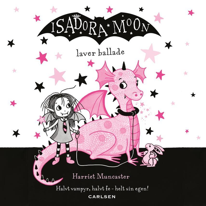 Harriet Muncaster: Isadora Moon laver ballade