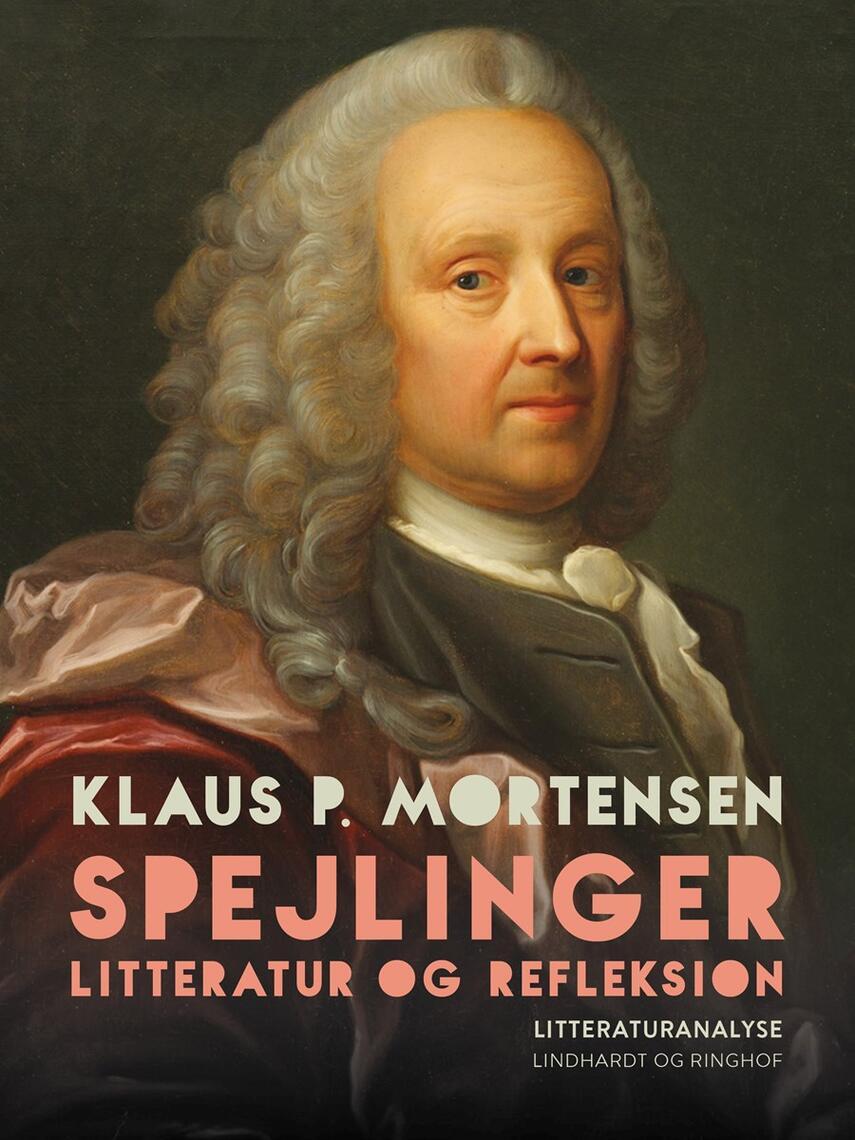 Klaus P. Mortensen (f. 1942): Spejlinger : litteratur og refleksion