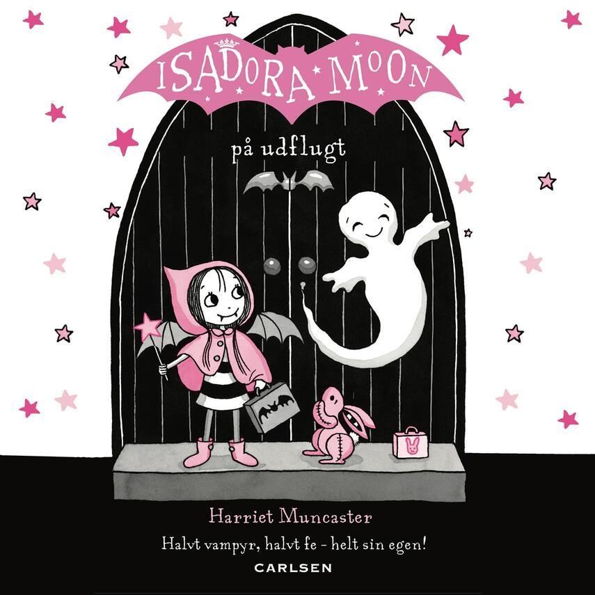Harriet Muncaster: Isadora Moon på udflugt