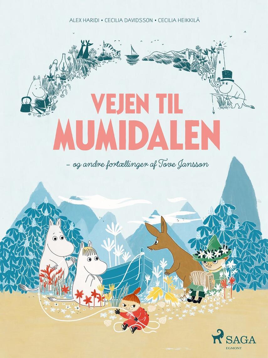 Alex Haridi: Vejen til Mumidalen - og andre fortællinger af Tove Jansson