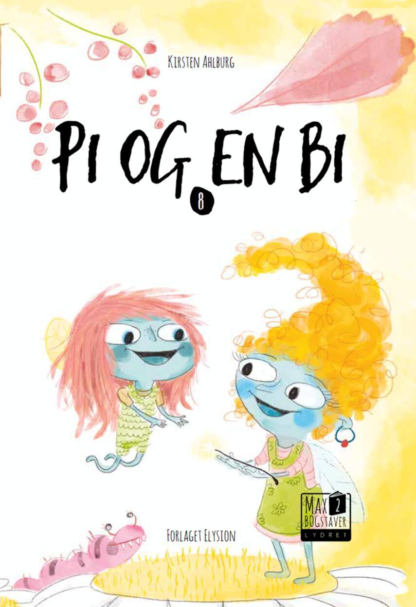Kirsten Ahlburg: Pi og en bi