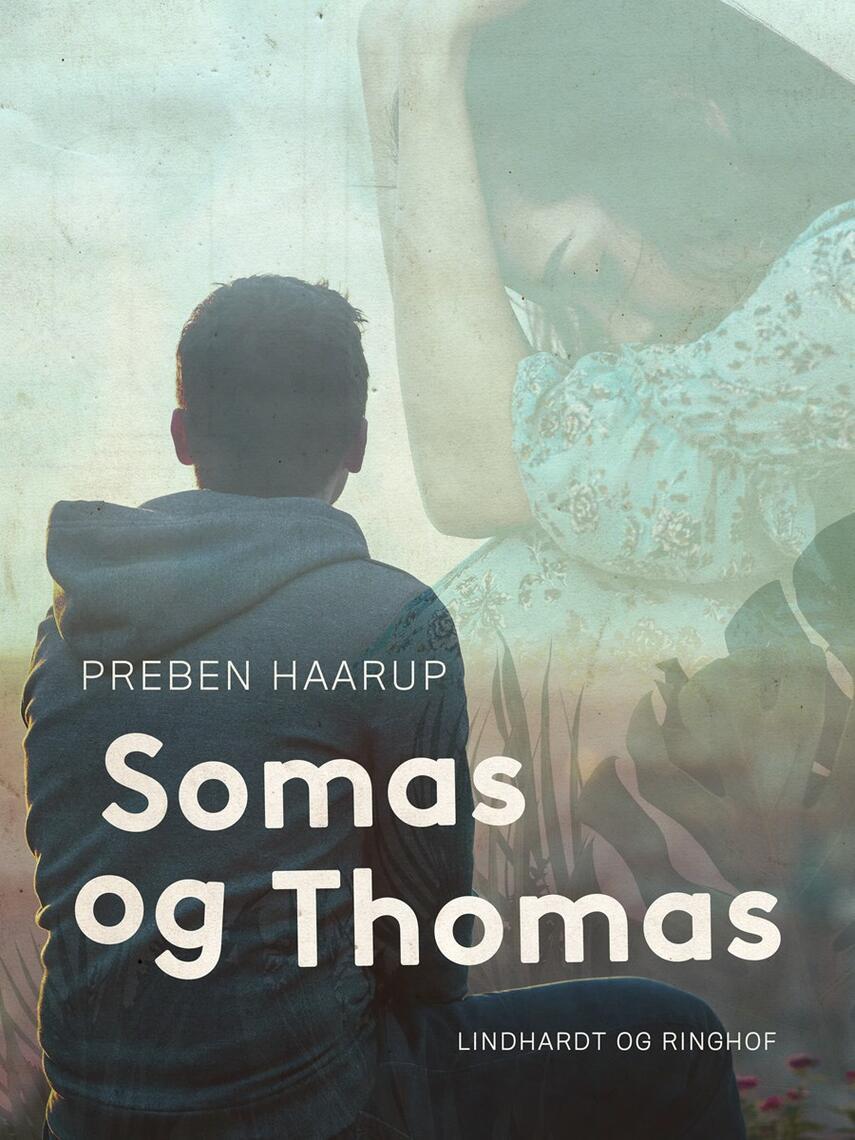 Preben Haarup: Somas og Thomas