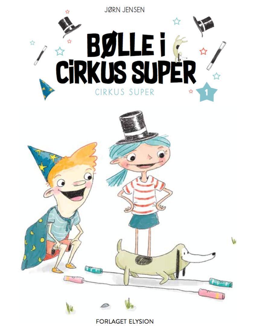 Jørn Jensen (f. 1946): Bølle i Cirkus Super