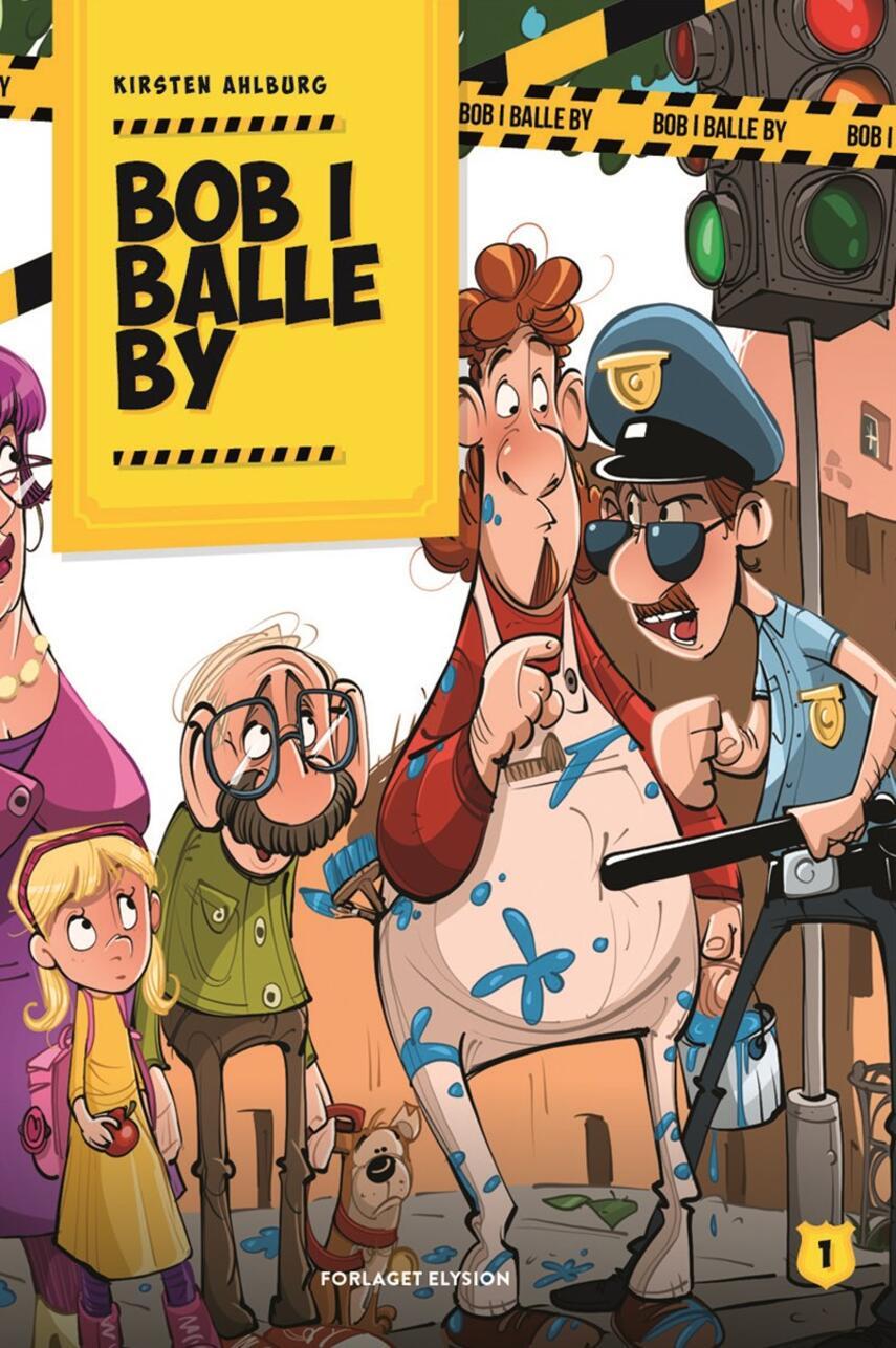 Kirsten Ahlburg: Bob i Balle by