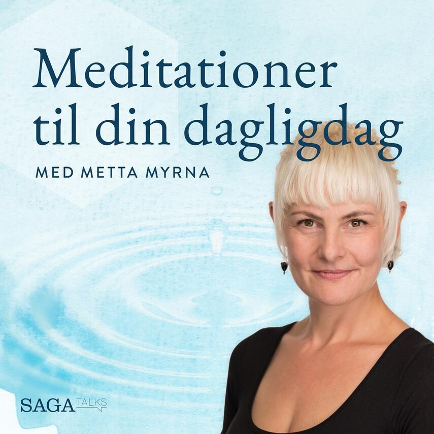 Metta Myrna (f. 1972): Meditationer til din dagligdag med Metta Myrna. Fald ned. 4