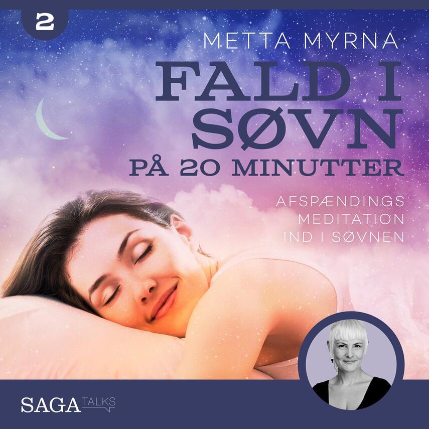 Mette Myrna (f. 1972): Meditationer til din dagligdag med Metta Myrna. Fald i søvn. 2