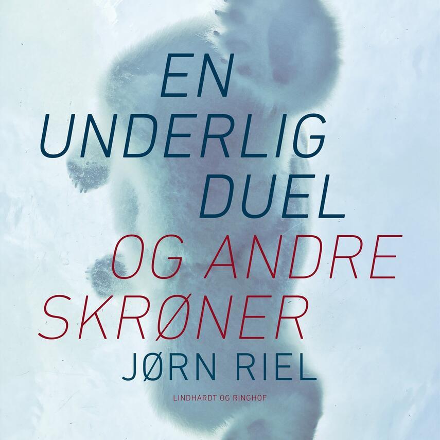 Jørn Riel: En underlig duel og andre skrøner (mp3)