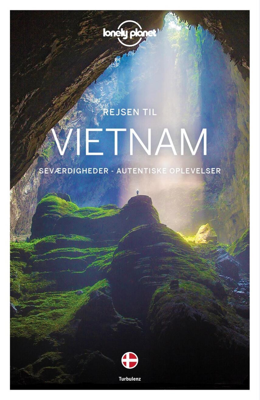 Iain Stewart, Brett Atkinson: Rejsen til Vietnam : seværdigheder, autentiske oplevelser