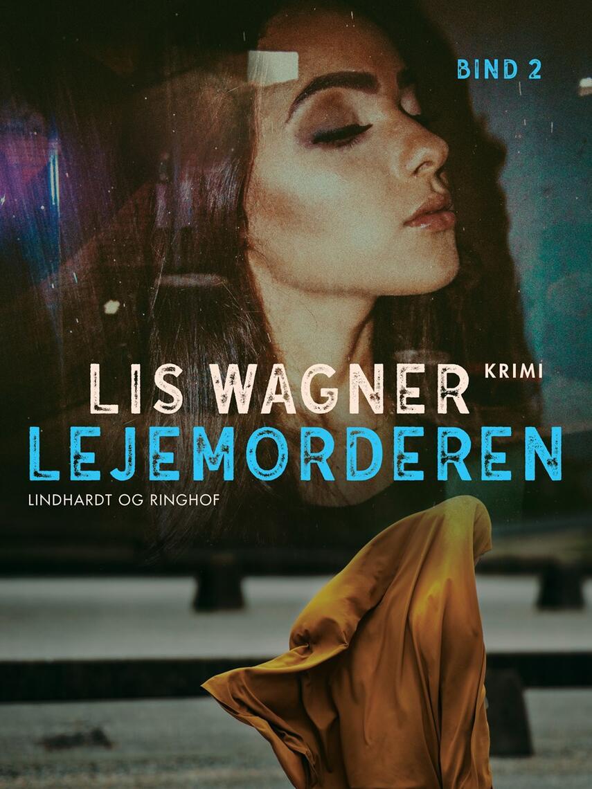 Lis Wagner (f. 1932): Lejemorderen : kriminalroman