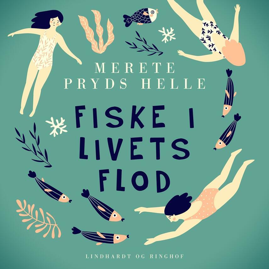 Merete Pryds Helle: Fiske i livets flod