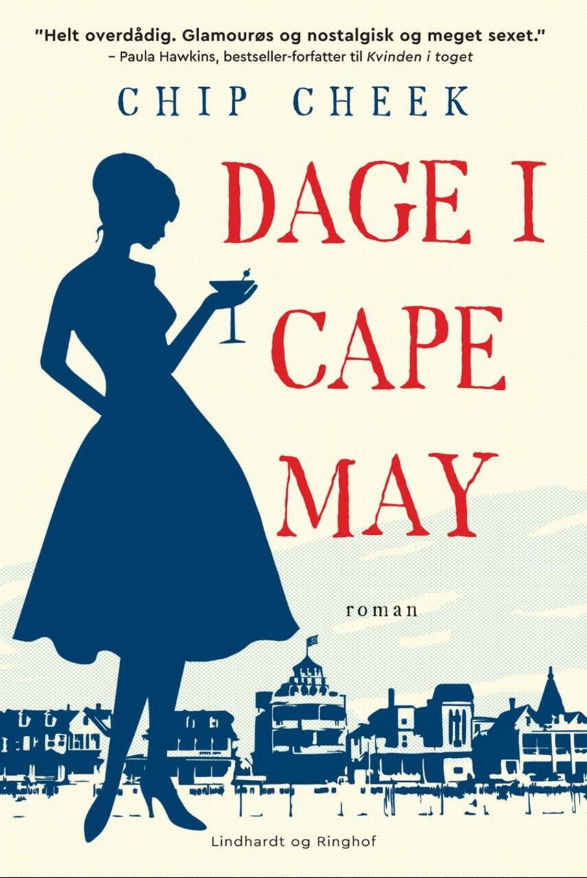 Chip Cheek: Dage i Cape May : roman