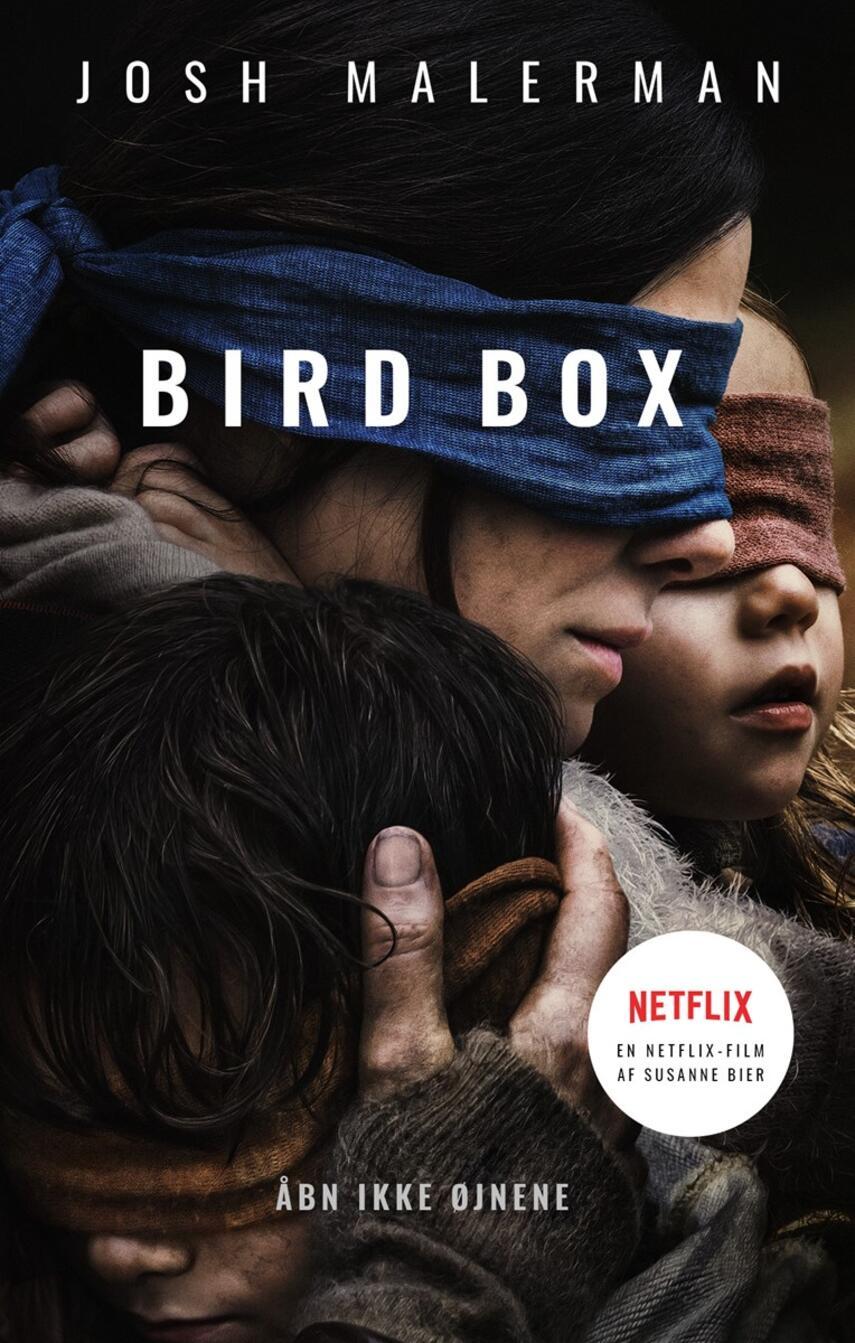 Josh Malerman: Bird box