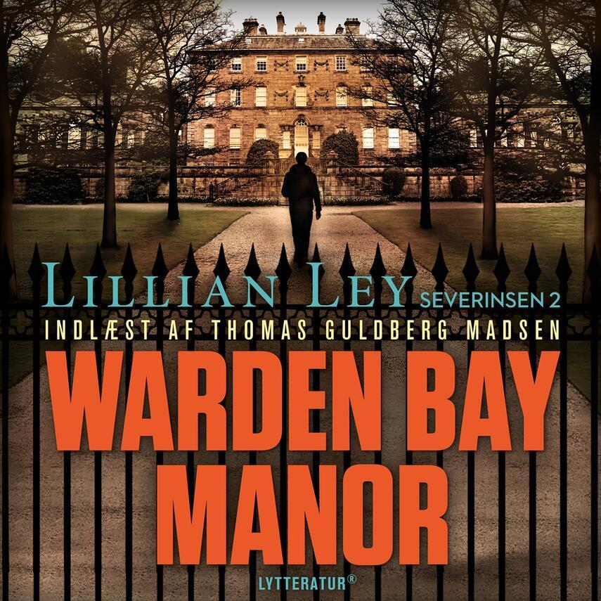 Lillian Ley: Warden Bay Manor : spændingsroman