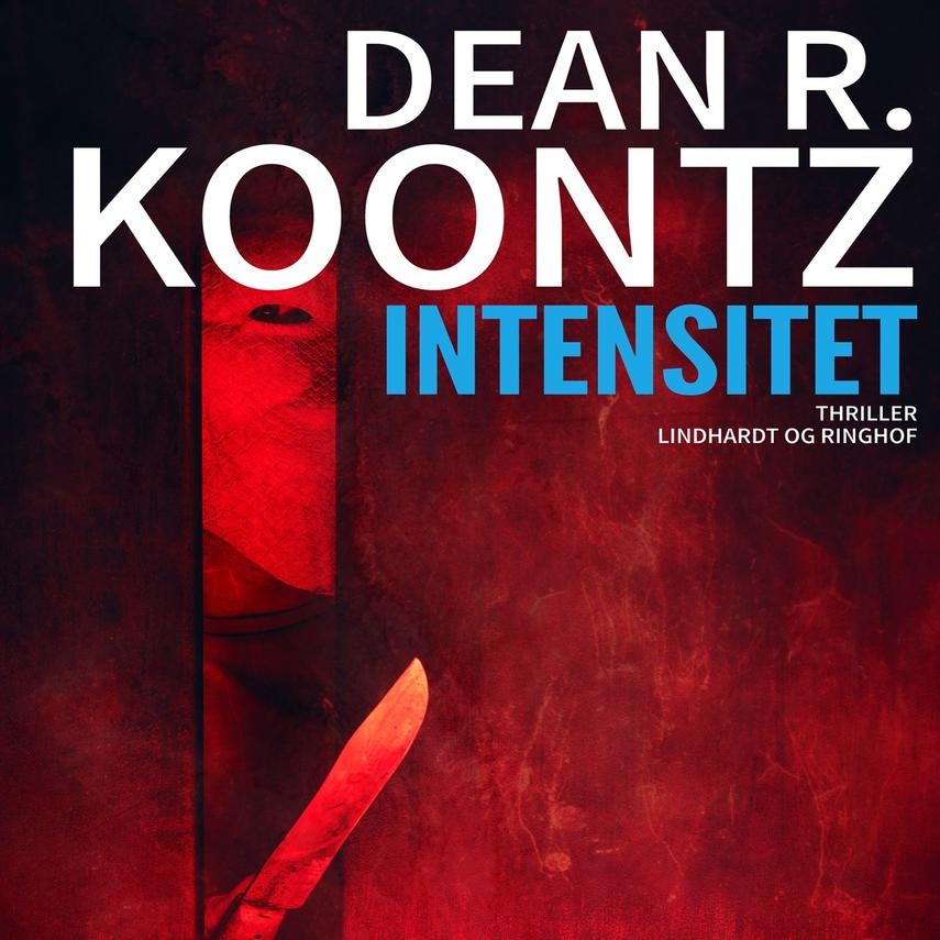 Dean R. Koontz: Intensitet