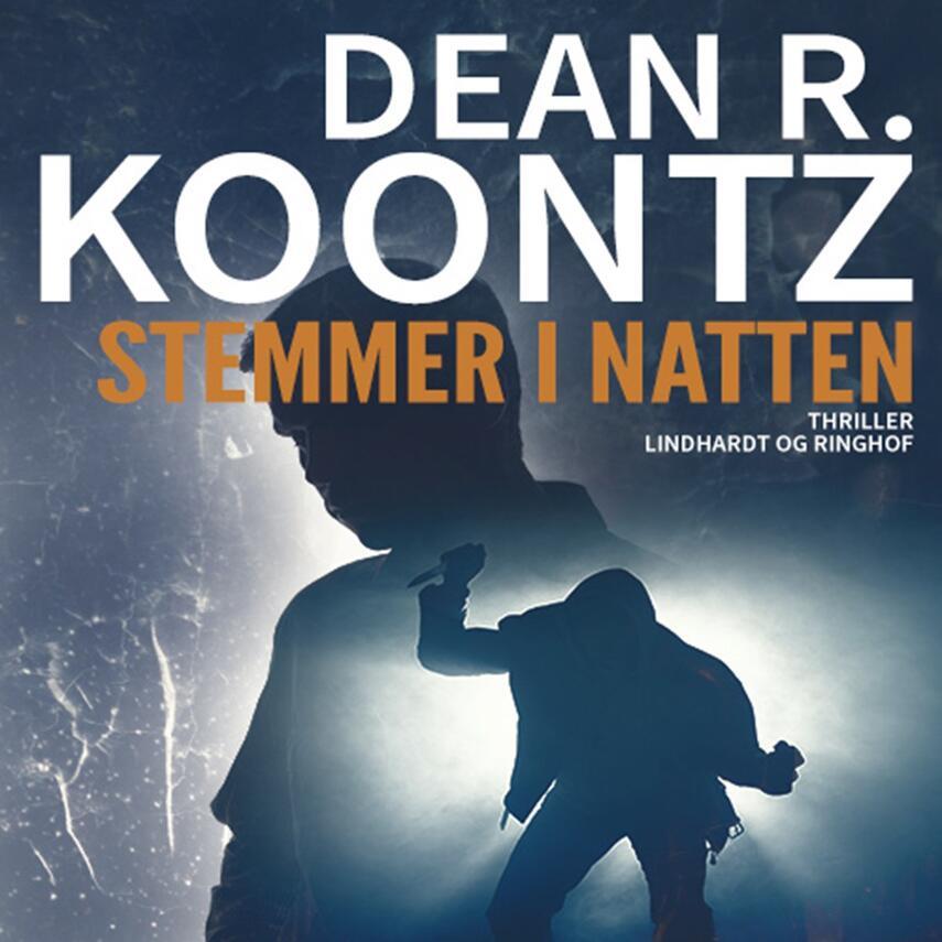Dean R. Koontz: Stemmer i natten