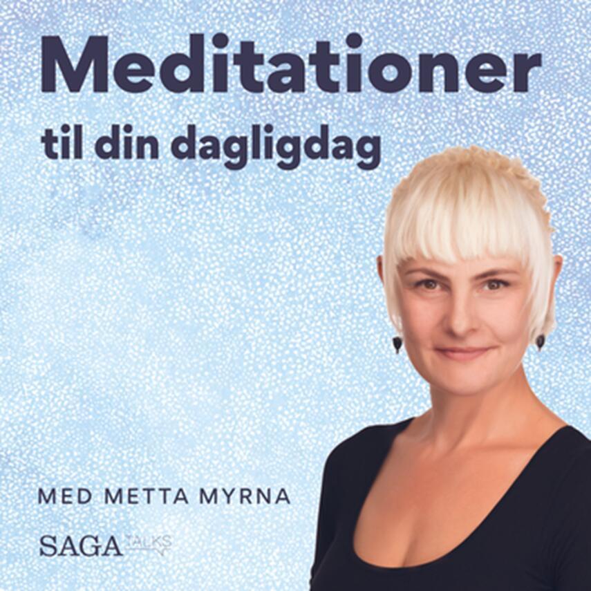 Mette Myrna (f. 1972): Meditationer til din dagligdag med Metta Myrna. Afstress -. 3