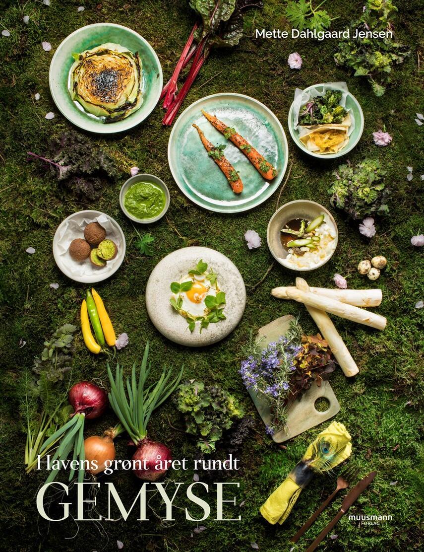 Mette Dahlgaard Jensen: Gemyse : havens grønt året rundt