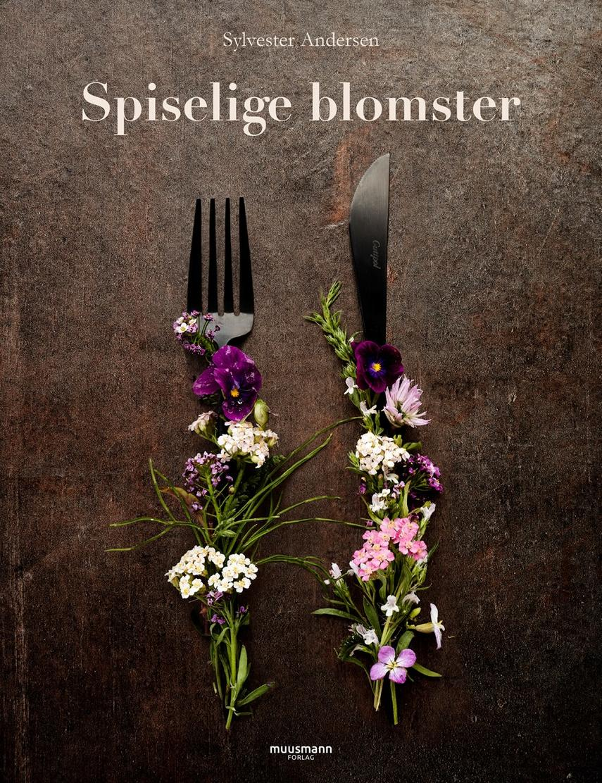 Sylvester Andersen (f. 1990-06-18): Spiselige blomster