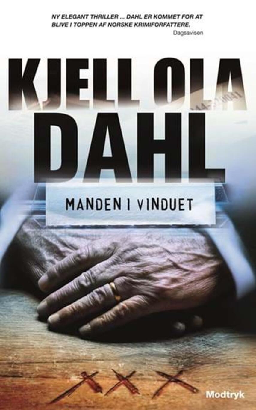 Kjell Ola Dahl: Manden i vinduet