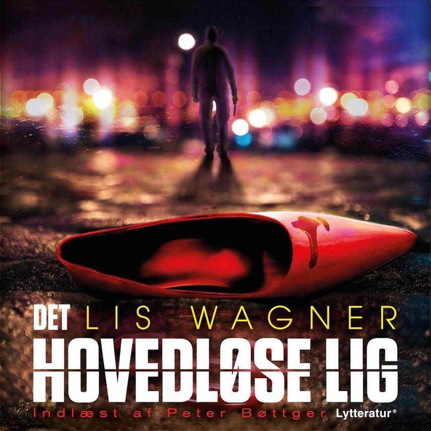 Lis Wagner (f. 1932): Det hovedløse lig
