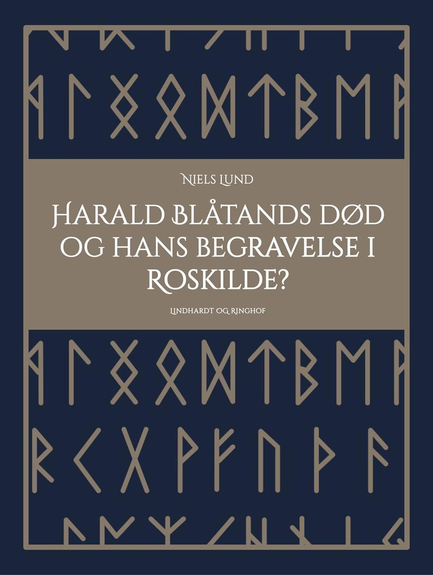 Niels Lund (f. 1939): Harald Blåtands død