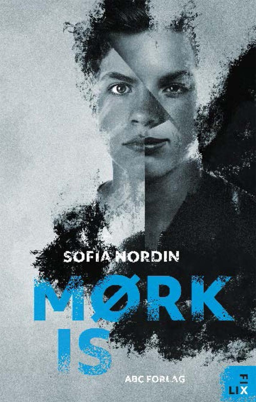 Sofia Nordin: Mørk is