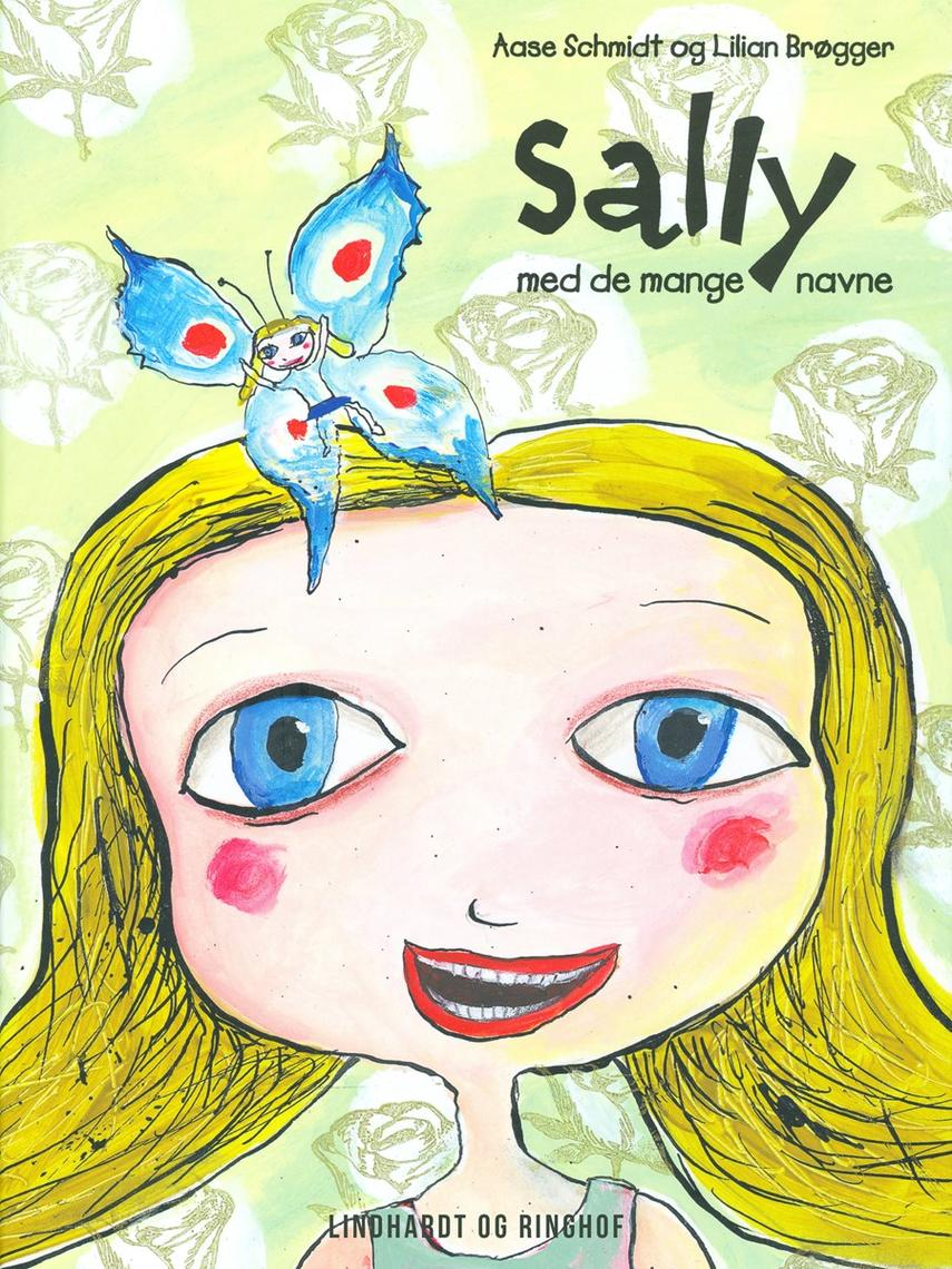 Aase Schmidt (f. 1935): Sally med de mange navne : syv godnathistorier for de små