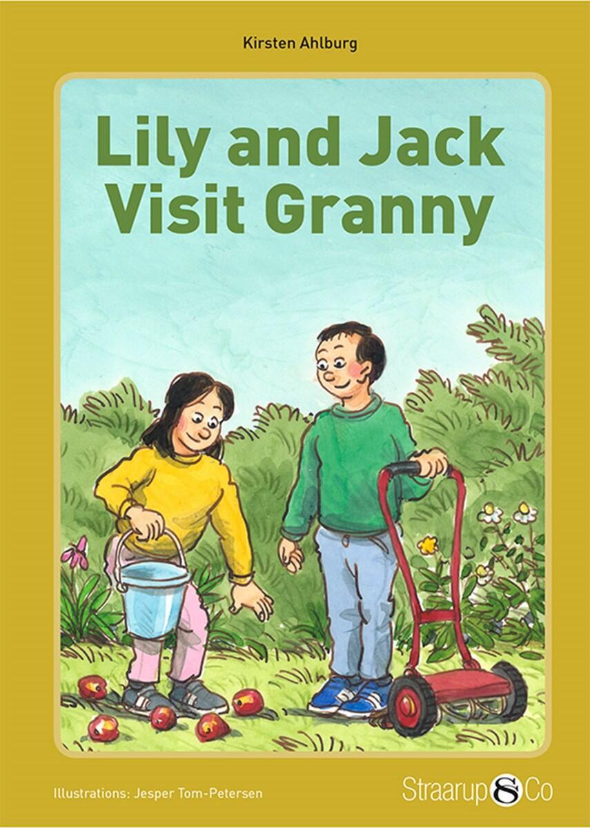 Kirsten Ahlburg: Lily and Jack visit Granny
