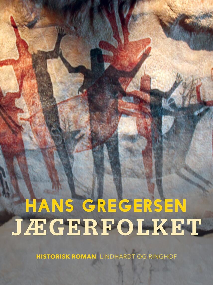 Hans Gregersen (f. 1946): Jægerfolket