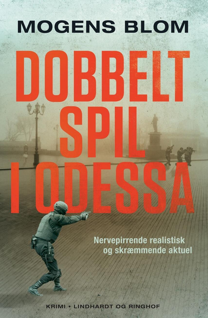 Mogens Blom (f. 1956): Dobbeltspil i Odessa
