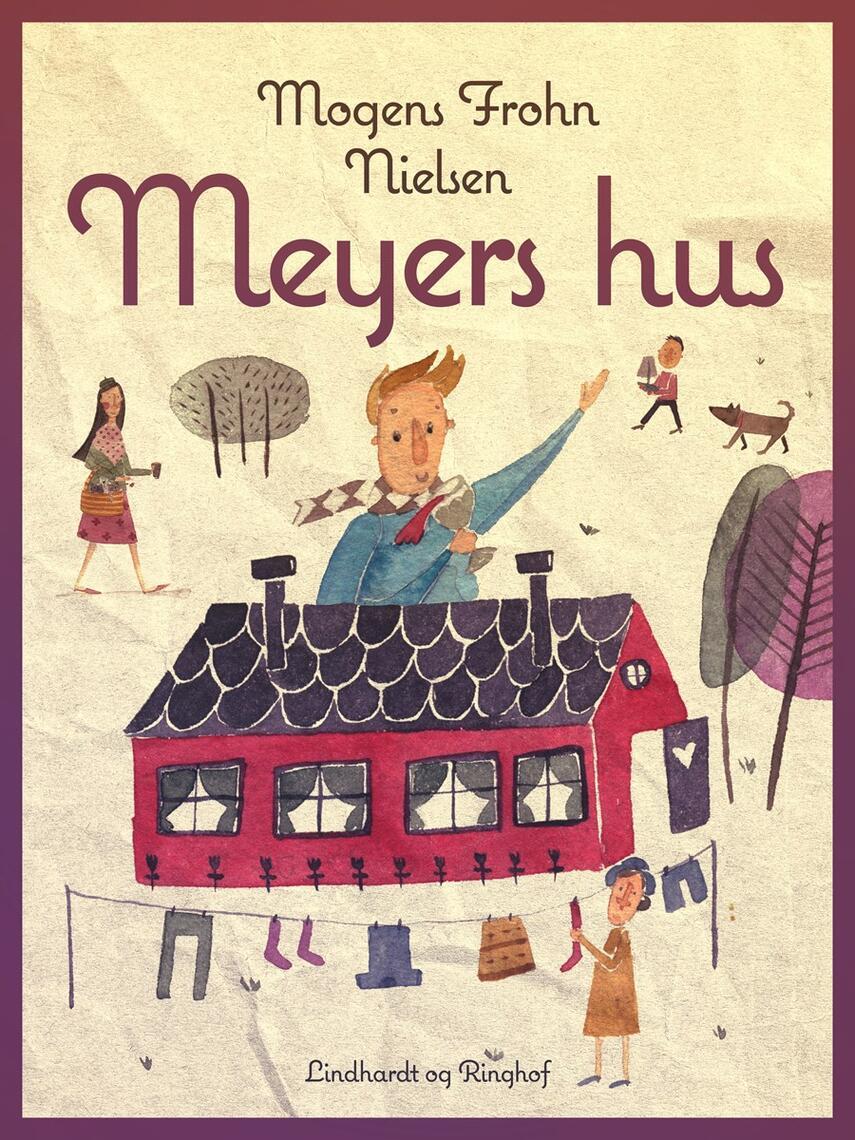 Mogens Frohn Nielsen: Meyers Hus : roman