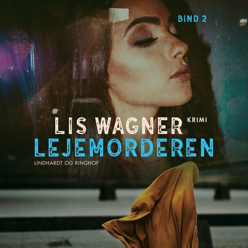 Lis Wagner (f. 1932): Lejemorderen