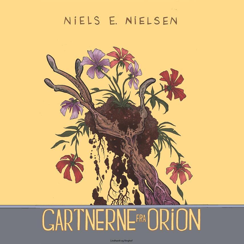 Niels E. Nielsen (f. 1924): Gartnerne fra Orion