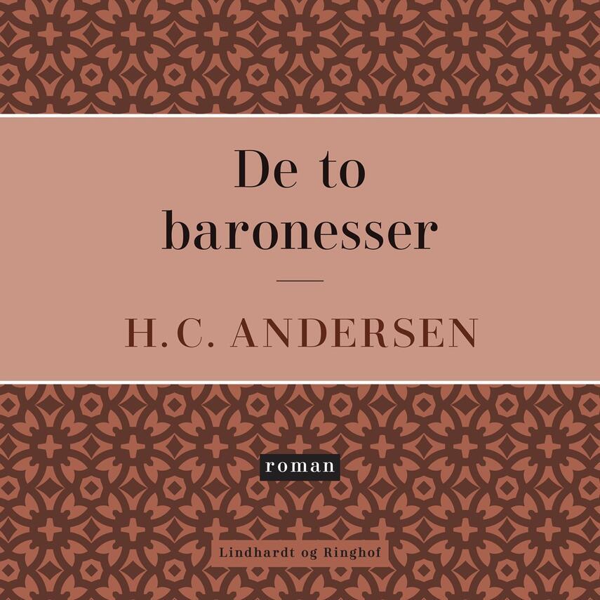 H. C. Andersen (f. 1805): De to baronesser