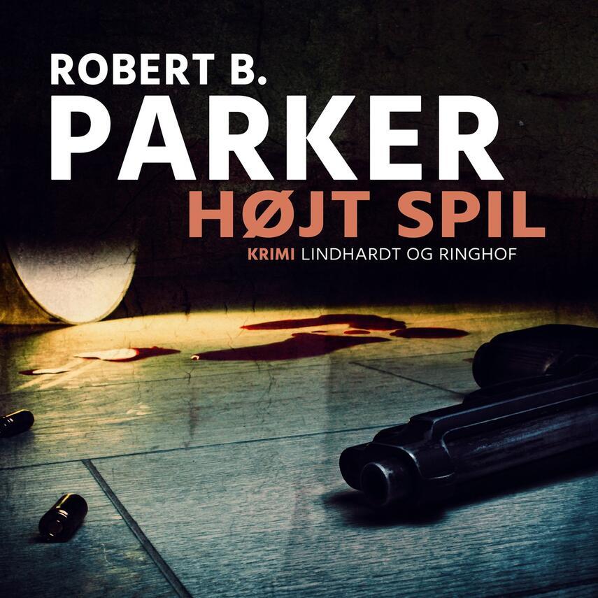 Robert B. Parker: Højt spil
