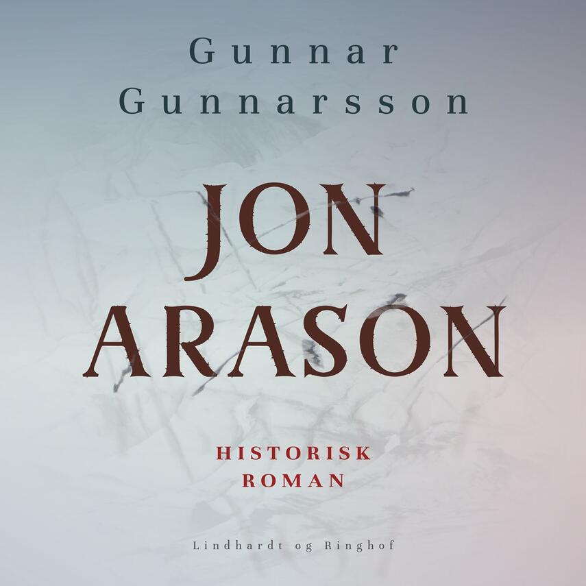 Gunnar Gunnarsson (f. 1889): Jón Arason