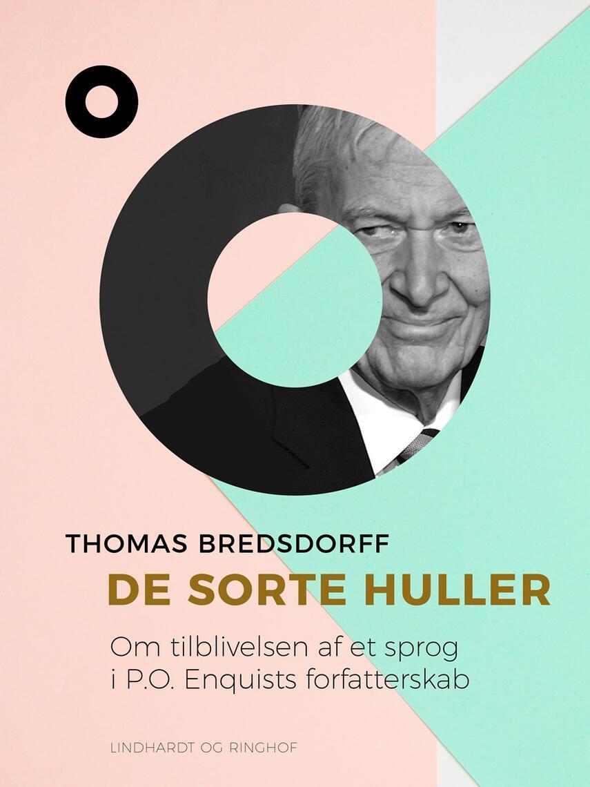 Thomas Bredsdorff: De sorte huller : om tilblivelsen af et sprog i P.O. Enquists forfatterskab