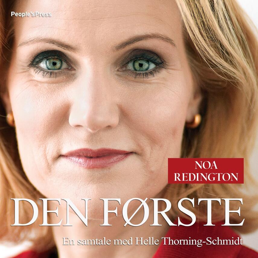 Noa Redington: Den første : en samtale med Helle Thorning-Schmidt
