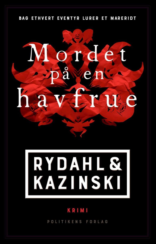 Thomas Rydahl, A. J. Kazinski: Mordet på en havfrue : krimi