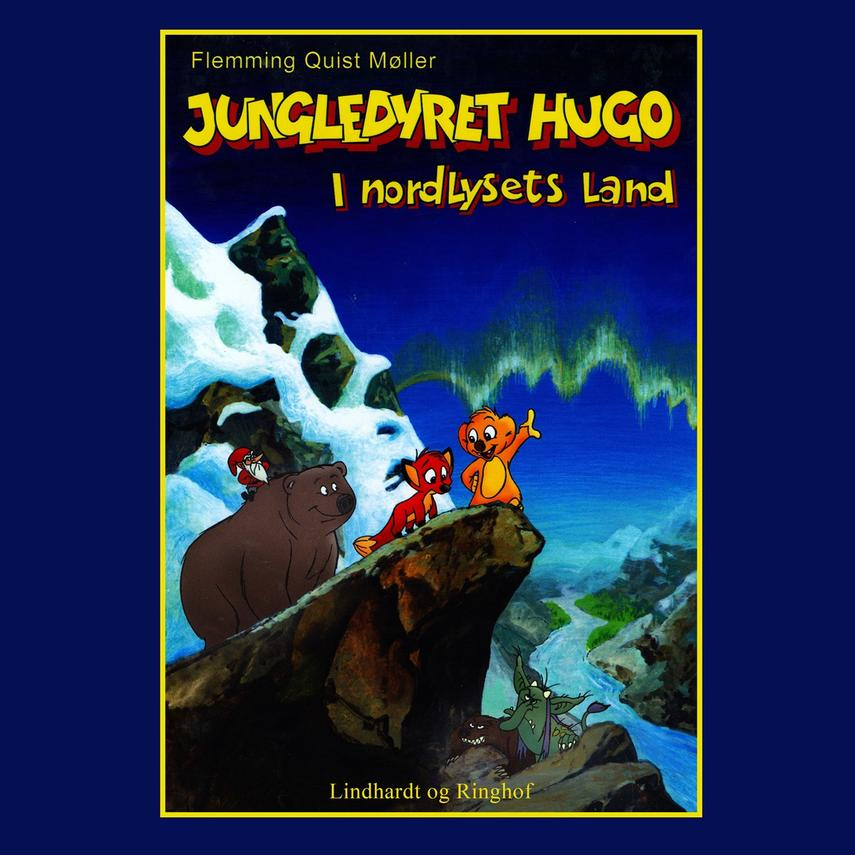 Flemming Quist Møller: Jungledyret Hugo - i nordlysets land