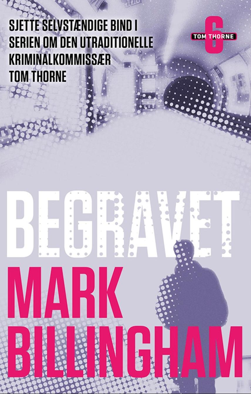 Mark Billingham: Begravet